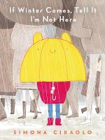 Cover for If Winter Comes, Tell It I'm Not Here by Simona Ciraolo