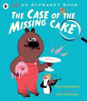 Cover for Not an Alphabet Book: The Case of the Missing Cake by Eoin McLaughlin