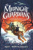 Cover for The Midnight Guardians by Ross Montgomery
