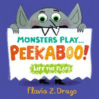 Cover for Monsters Play... Peekaboo! by Flavia Z. Drago