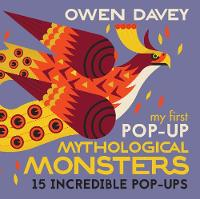 Cover for My First Pop-Up Mythological Monsters by Owen Davey
