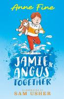Cover for Jamie and Angus Together by Anne Fine