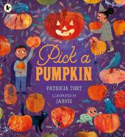 Cover for Pick a Pumpkin by Patricia Toht