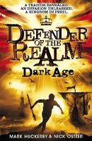 Cover for Defender of the Realm: Dark Age by Mark Huckerby, Nick Ostler