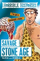 Cover for Savage Stone Age by Terry Deary, Martin Brown