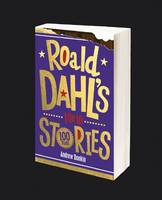 Cover for Roald Dahl's Life in Stories by Andrew Donkin