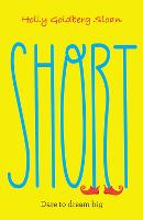 Cover for Short by Holly Goldberg Sloan