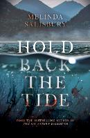 Cover for Hold Back The Tide by Melinda Salisbury