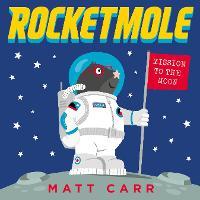 Cover for Rocketmole by Matt Carr