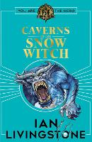 Cover for Fighting Fantasy: The Caverns of the Snow Witch by Ian Livingstone