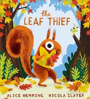Cover for The Leaf Thief (PB) by Alice Hemming