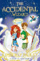 Cover for The Accidental Wizard by Kimberly Pauley