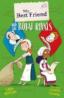 Cover for My Best Friend and the Royal Rivals by Sally Morgan