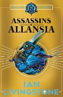 Cover for ASSASSINS OF ALLANSIA by Ian Livingstone