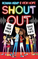 Cover for Shout Out: Use Your Voice, Save the Day by Roman Kemp, Vick Hope