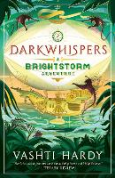 Cover for Darkwhispers: A Brightstorm Adventure by Vashti Hardy