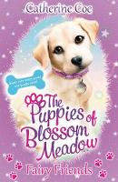 Cover for Puppies of Blossom Meadow: Fairy Friends (Puppies of Blossom Meadow #1) by Catherine Coe