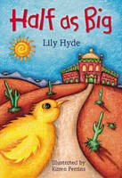 Cover for Half As Big by Lily Hyde