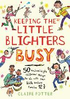 Cover for Keeping the Little Blighters Busy by Claire Potter