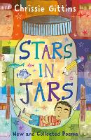 Cover for Stars in Jars New and Collected Poems by Chrissie Gittins by Chrissie Gittins