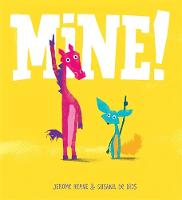 Cover for Mine! by Jerome Keane