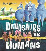 Cover for Dinosaurs vs Humans by Matt Robertson