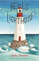 Cover for Hello Lighthouse by Sophie Blackall
