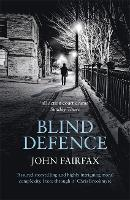Cover for Blind Defence by John Fairfax