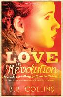 Cover for Love in Revolution by B. R. Collins