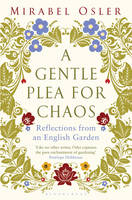 Cover for A Gentle Plea for Chaos by Mirabel Osler