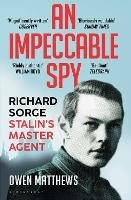 Cover for An Impeccable Spy  by Owen Matthews