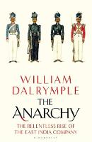 Cover for The Anarchy  by William Dalrymple