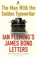Cover for The Man with the Golden Typewriter  by Fergus Fleming