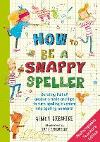 Cover for How to Be a Snappy Speller Teacher's Edition by Simon Cheshire