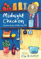 Cover for Midnight Chicken & Other Recipes Worth Living For by Ella Risbridger