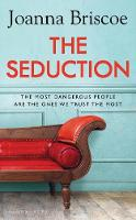 Cover for The Seduction  by Joanna Briscoe