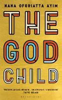 Cover for The God Child by Nana Oforiatta Ayim