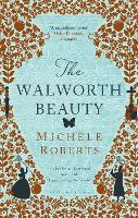 Cover for The Walworth Beauty by Michele Roberts