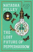 Cover for The Lost Future of Pepperharrow by Natasha Pulley