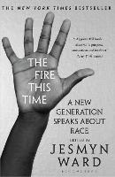 Cover for The Fire This Time  by Jesmyn Ward