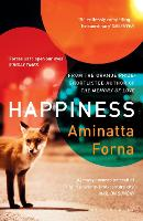 Cover for Happiness by Aminatta Forna