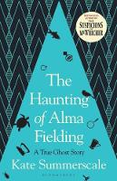 Cover for The Haunting of Alma Fielding  by Kate Summerscale