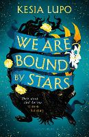 Cover for We Are Bound by Stars by Kesia Lupo