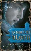Cover for Innocent Blood by James Rollins, Rebecca Cantrell
