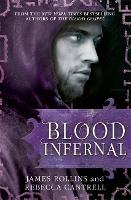 Cover for Blood Infernal by James Rollins, Rebecca Cantrell