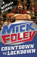 Cover for Countdown to Lockdown  by Mick Foley