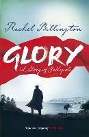 Cover for Glory  by Rachel Billington