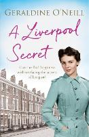 Cover for A Liverpool Secret by Geraldine O'Neill