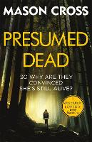 Cover for Presumed Dead  by Mason Cross