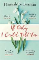 Cover for If Only I Could Tell You by Hannah Beckerman